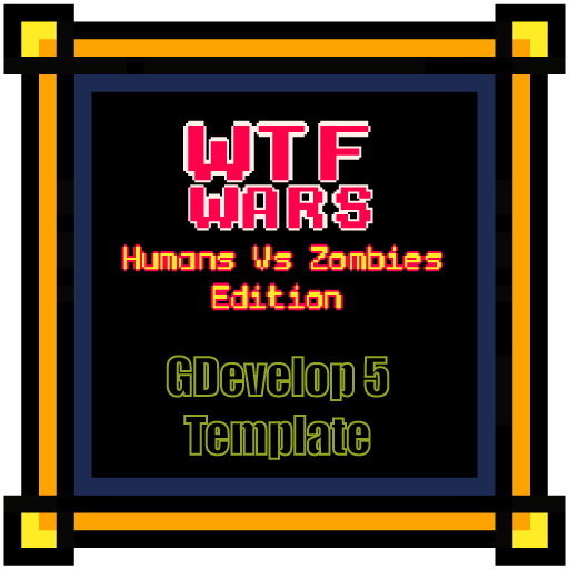WTF Wars Humans Vs Zombies for GDevelop 5